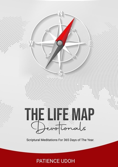 The Life Map Devotionals, Patience Udoh
