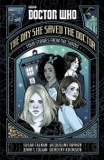 Doctor Who: The Day She Saved the Doctor, Jenny, Susan, Jacqueline, Calman, Colgan, Dorothy, Koomson, Rayner