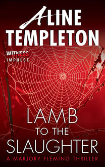 Lamb to the Slaughter, Aline Templeton