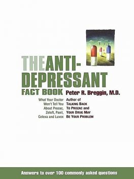 The Antidepressant Fact Book, Peter Breggin