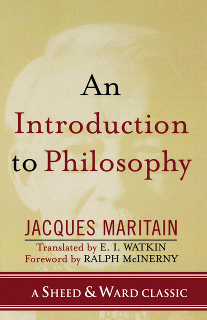 An Introduction to Philosophy, Jacques Maritain