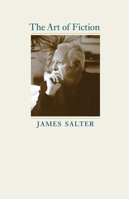 The Art of Fiction, James Salter