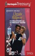 The Millionaire and the Pregnant Pauper, Christie Ridgway