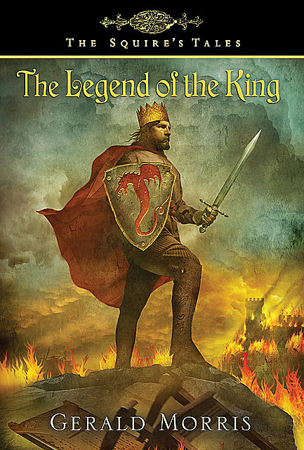 The Legend of the King, Gerald Morris
