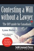 Contesting a Will without a Lawyer, Lynne Butler
