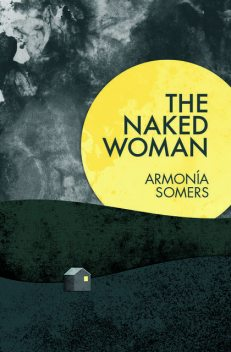 The Naked Woman, Armonía Somers
