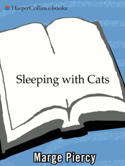 Sleeping with Cats, Marge Piercy