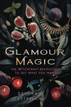Glamour Magic, Deborah Castellano