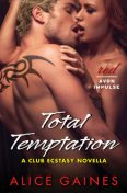 Total Temptation, Alice Gaines