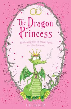 The Dragon Princess, E.D.Baker