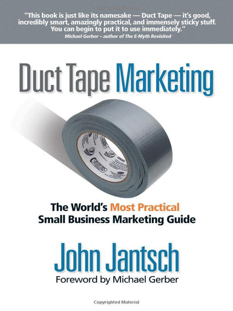 Duct Tape Marketing, John Jantsch