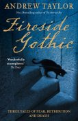 Fireside Gothic, Andrew Taylor