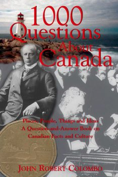 1000 Questions About Canada, John Robert Colombo