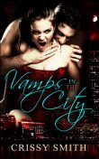 Vamps in the City, Crissy Smith
