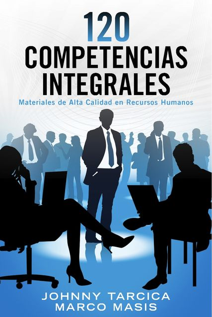 120 Competencias Integrales, Johnny Tarcica, Marco Masis