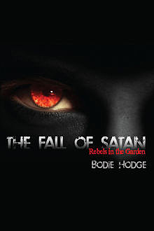 The Fall of Satan, Bodie Hodge
