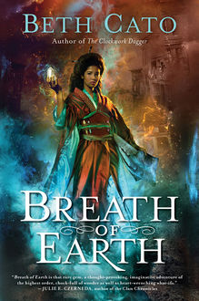 Breath of Earth, Beth Cato