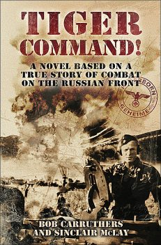 Tiger Command, Bob Carruthers, Sinclair McLay