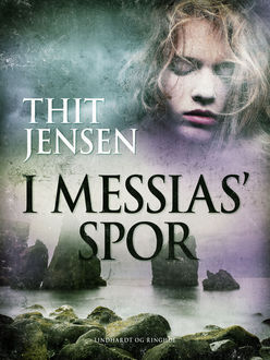I Messias spor, Thit Jensen