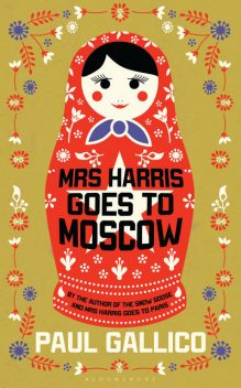 Mrs Harris Goes to Moscow, Paul Gallico
