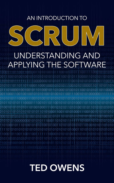 An Introduction to Scrum, Ted Owens