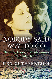 Nobody Said Not to Go, Ken Cuthbertson