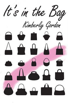 It's in the Bag, Kimberly Gordon