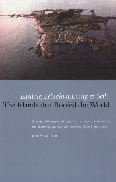 The Islands that Roofed the World, Mary Withall