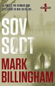 Sov Sødt, Mark Billingham