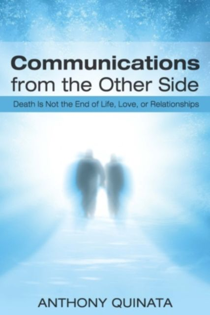 Communications From the Other Side, Anthony Quinata