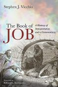 The Book of Job, Stephen J. Vicchio