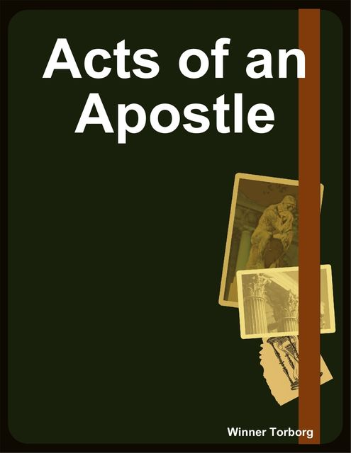 Acts of an Apostle, Winner Torborg