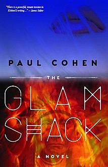 The Glamshack, Paul Cohen