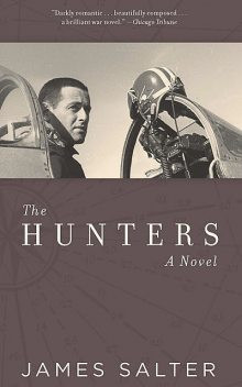 The Hunters, James Salter