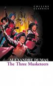 The Three Musketeers (Collins Classics), Alexander Dumas