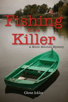 Fishing for a Killer, Glenn Ickler