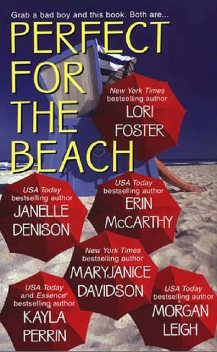 Perfect For The Beach, Erin McCarthy, Lori Foster, Janelle Denison, Kayla Perrin, MaryJanice Davidson, Morgan Leigh