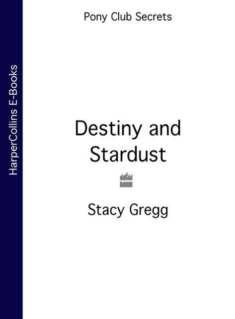 Destiny and Stardust, Stacy Gregg