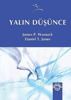 Yalın Düşünce, Daniel T. Jones, James P. Womack