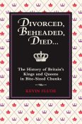 Divorced, Beheaded, Died, Kevin Flude