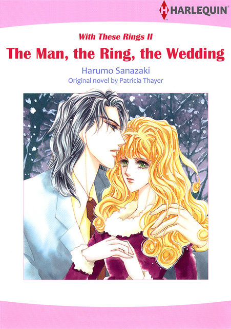 The Man, the Ring, the Wedding, Patricia Thayer