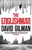 The Englishman, David Gilman