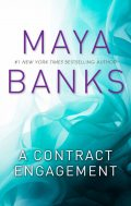 A Contract Engagement, Maya Banks