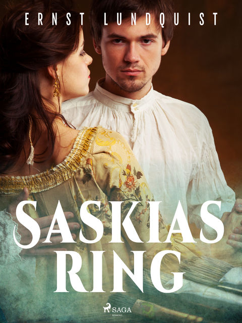 Saskias ring, Ernst Lundquist