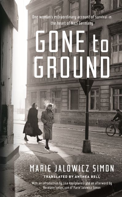 Gone to Ground, Marie Jalowicz-Simon, Anthea Bell