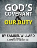 God's Covenant and Our Duty, C.Matthew McMahon, Samuel Willard