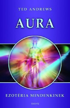 Aura, Ted Andrews