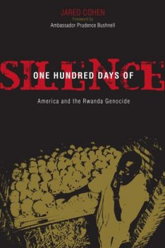 One Hundred Days of Silence, Jared Cohen