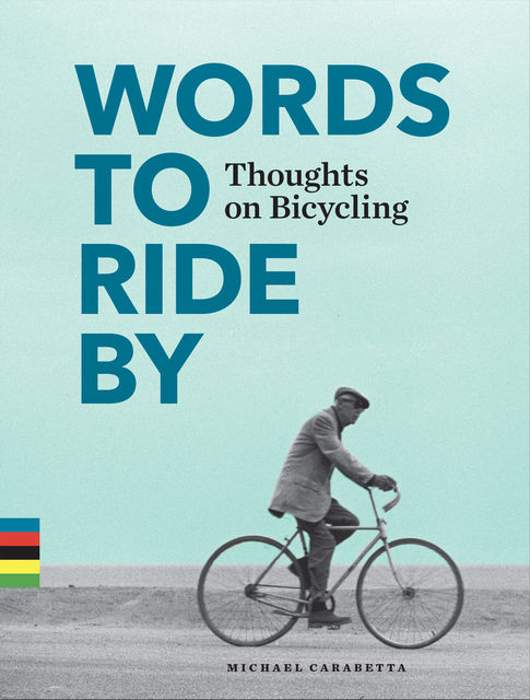Words to Ride By, Michael Carabetta