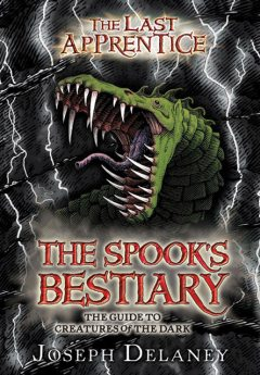 The Spook's Bestiary, Joseph Delaney